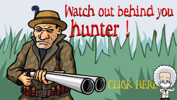 Değişük Oyunlar   Watch out behind you hunter!   Zaman Götü Kolla G... :)