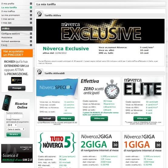 Nell'area clienti 'My Nòverca' di www.noverca.it ci sono tutti gli strumenti per gestire al meglio la tua Extended SIM: troverai le info sulla tua tariffa, il tuo registro chiamate e il credito residuo, e potrai attivare tutte le opzioni tariffarie, ricaricare la SIM, scaricare i moduli Nòverca, configurare il tuo telefonino...   Vai su http://www.noverca.it/registrazione-sim-card-noverca