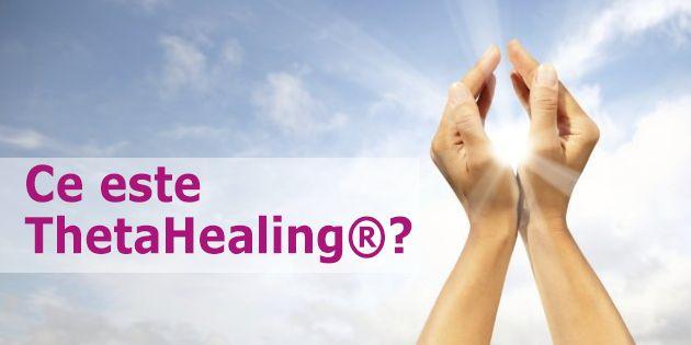 Ce este Theta Healing? - Theta Healing