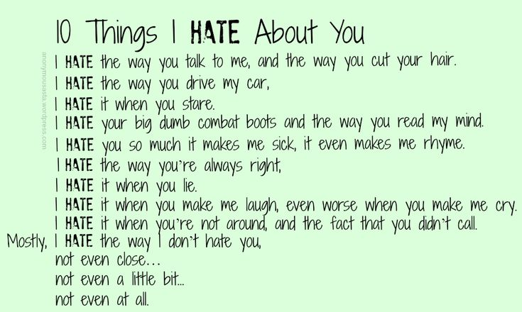 Things I Hate To Do: 10 Things I Hate About You Poem - Google Search