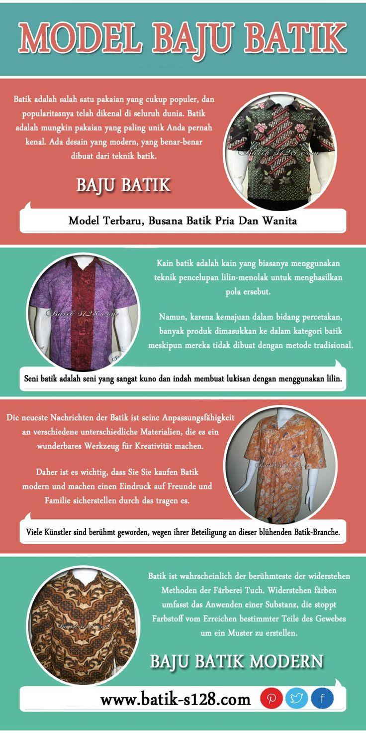 Sejarah mengatakan bahwa batik adalah kerajinan lama yang tanggal kembali berabad-abad. Klik situs http://batik-s128.com ini untuk informasi lebih lanjut tentang model baju batik.http://www.aboutus.com/Baju_Batik_Modern