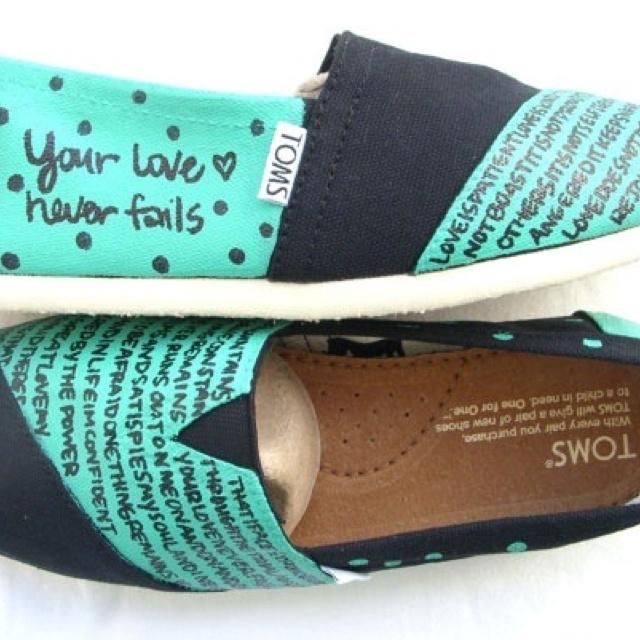 I want these! <3: Fashion, Black Custom, Clothing, Toms Shoes, Love Never Fails, Custom Toms, Styles, Chris Tomlin Lyrics, Bible Ver