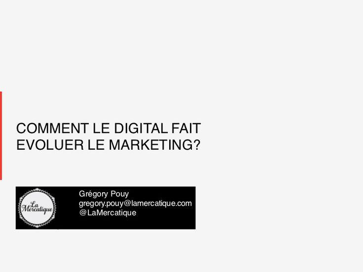 Comment le digital fait évoluer le marketing? #marketing #digital