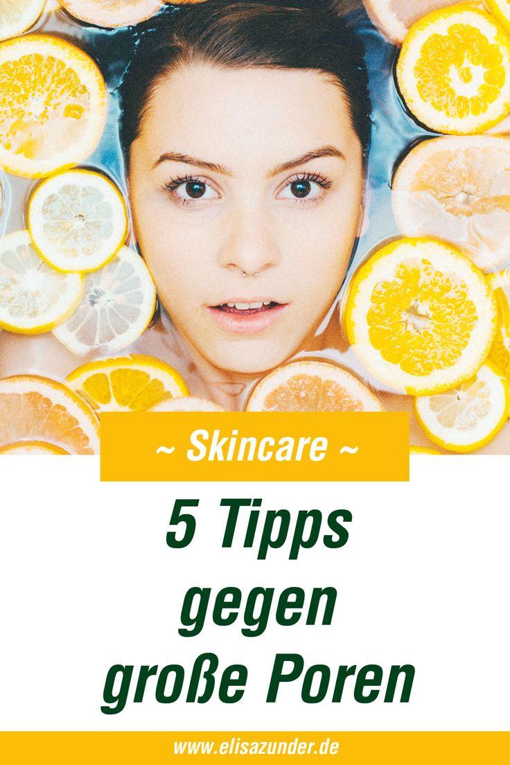 5 Tipps und natürliche Hausmittel gegen große Poren im Gesicht