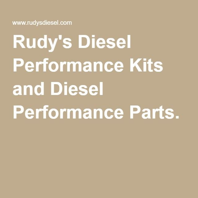 Rudy's Diesel Performance Kits and Diesel Performance Parts.