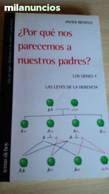 Vendo Libro ¿Por qué nos parecemos a nuestros padres de Javier Benítez. Anuncio y más fotos aquí: http://www.milanuncios.com/libros/por-que-nos-parecemos-a-nuestros-padres-138812104.htm