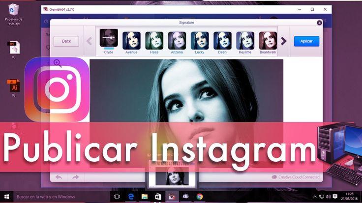 4 Pasos: Subir Fotos/Videos a instagram desde PC o Mac + Filtros (Sin Em...