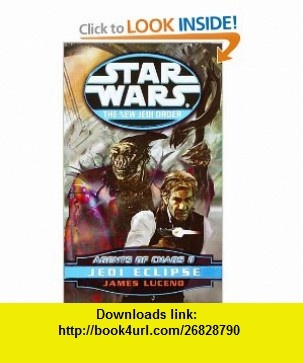 Agents of Chaos II Jedi Eclipse (Star Wars The New Jedi Order, Book 5) (9780345428592) James Luceno , ISBN-10: 0345428595  , ISBN-13: 978-0345428592 ,  , tutorials , pdf , ebook , torrent , downloads , rapidshare , filesonic , hotfile , megaupload , fileserve