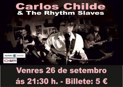 Carlos Childe & The Rythm Slaves en Café Cultural Auriense, Ourense