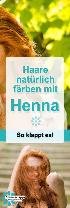 Pflanzenhaarfarbe: Haare natürlich färben mit Henna Haarfarbe - tolles Rot und Gesunde Haare ohne Chemie! So gehts! #henna #haare #hair