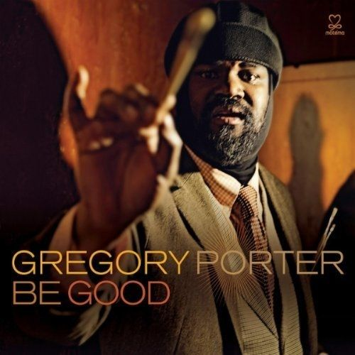Gregory Porter - Be Good at Discogs