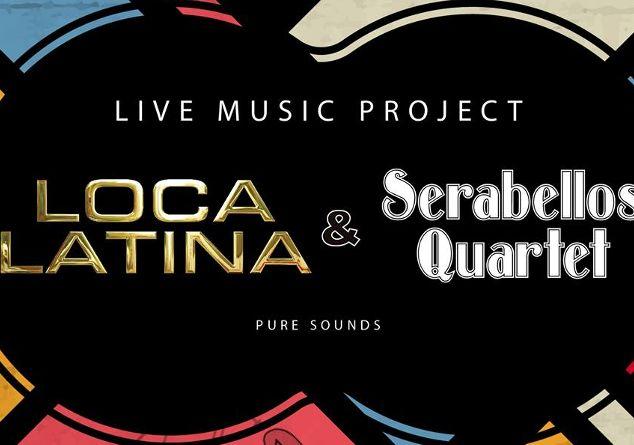 Sera Bellos Quartet & Loca Latina Live 14/1 στη Μουσική Σκηνή Αθηναΐδας