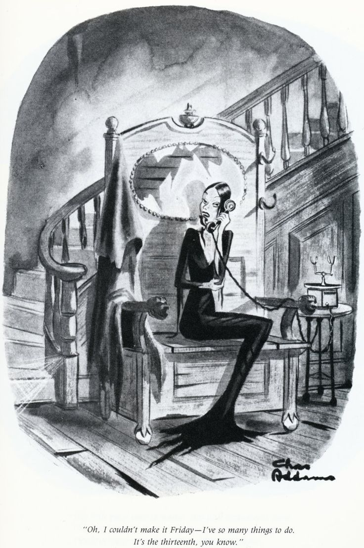 """Oh, I couldn't make it Friday—I've so many things to do. It's the thirteenth, you know."" by Charles Addams, first published in The New Yorker, April 14, 1945"
