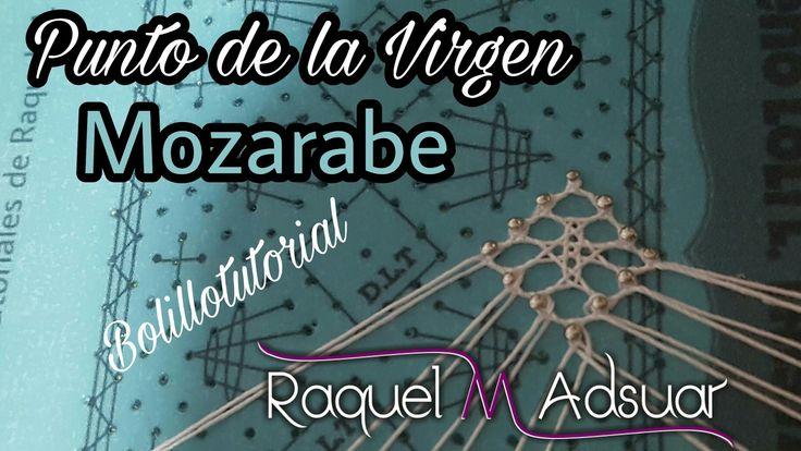 Punto de la Virgen MOZARABE Bolillotutorial Raquel M. Adsuar
