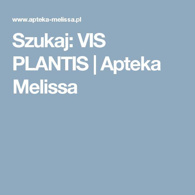 Szukaj: VIS PLANTIS                 | Apteka Melissa