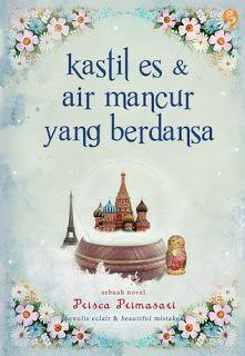 purple bookish: Kastil Es & Air Mancur yang Berdansa + Secret Sant...