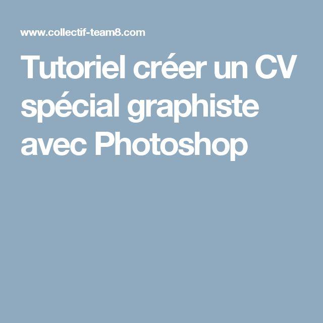 tutoriel cr u00e9er un cv sp u00e9cial graphiste avec photoshop
