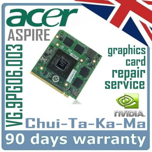 nVidia VG.9PG0Y.005 Acer Aspire 8930G Laptop MXM Video Card GPU Repair Service