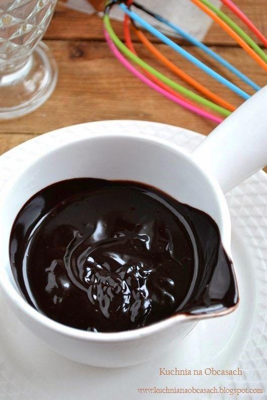 kuchnia na obcasach: Polewa czekoladowa do ciast i deserów na dwa sposoby