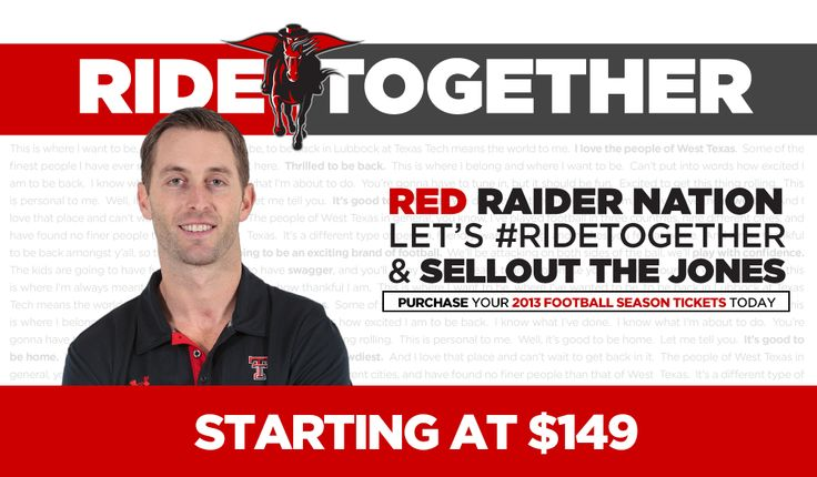 Because at some point this year, I will need to buy tickets for the 2013 Tech football season! Texas Tech Red Raiders Official Athletic Site