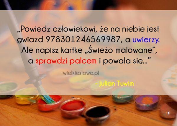 Powiedz człowiekowi, że na niebie.... #Tuwim-Julian,  #Człowiek, #Humor-i-dowcip