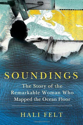 15 best capas de livros images on pinterest school book jacket soundings the story of the remarkable woman who mapped the ocean floor fandeluxe Choice Image