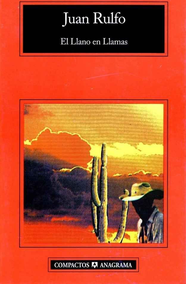 El llano en llamas, de Juan Rulfo.