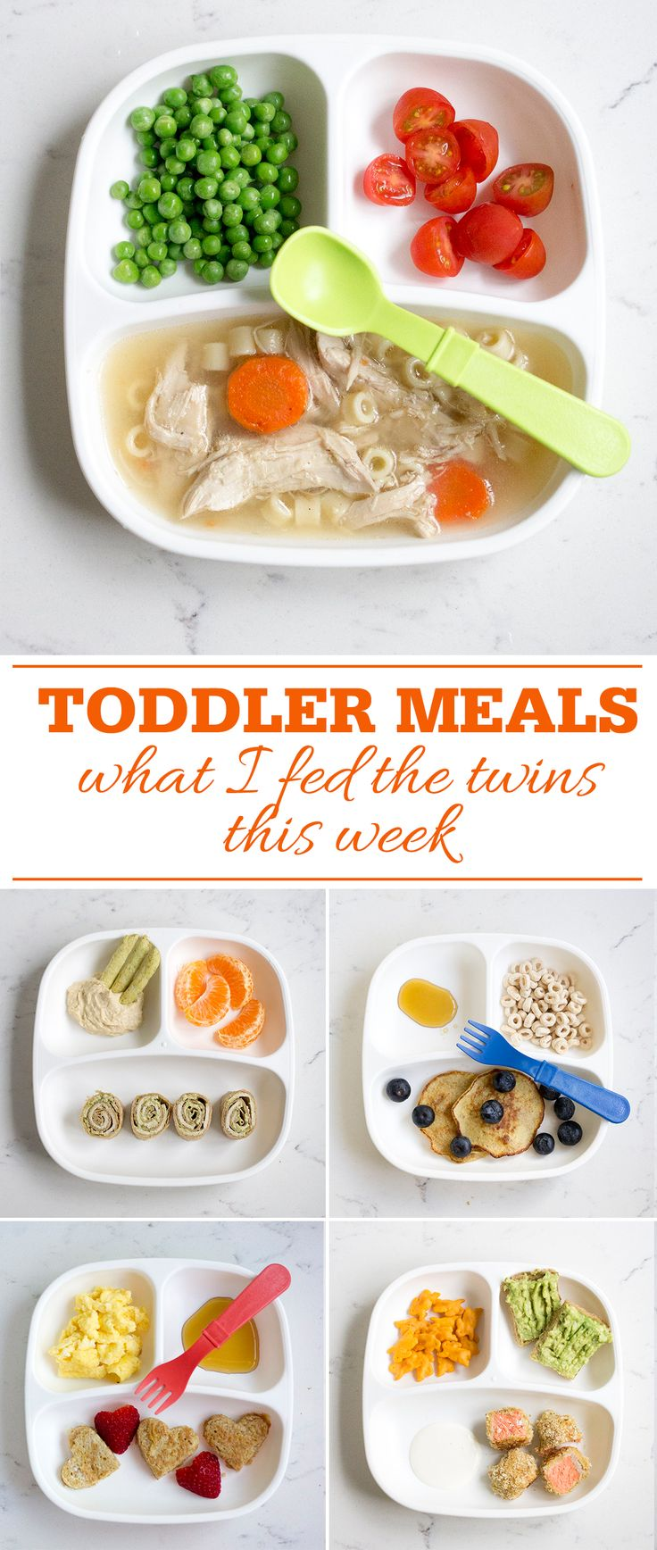 Toddler Meals What I fed my twins this week. Healthy
