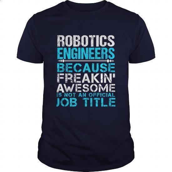 ROBOTICS-ENGINEERS - #kids #funny tee shirts. BUY NOW => https://www.sunfrog.com/LifeStyle/ROBOTICS-ENGINEERS-Navy-Blue-Guys.html?60505