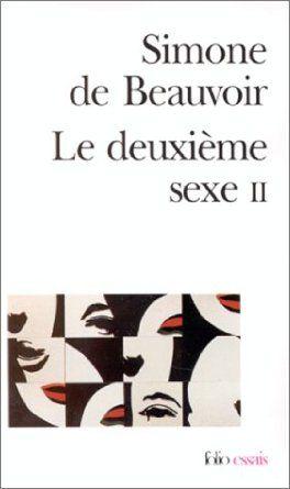 Le deuxième sexe, tome 2: Amazon.fr: Simone de Beauvoir: Livres
