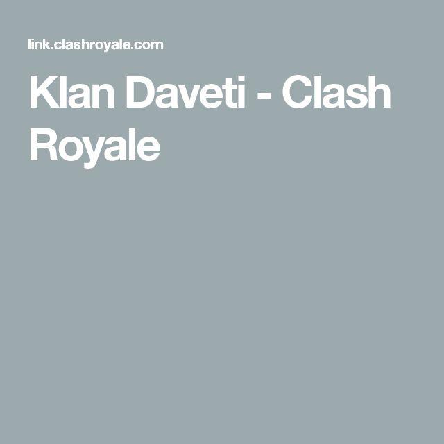 Klan Daveti - Clash Royale
