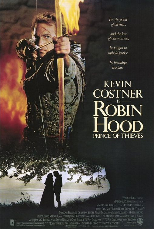 Robin Hood: Prince Of Thieves ~ Kevin Costner, Alan Rickman, Morgan Freeman, Christian Slater, Michael Wincott.