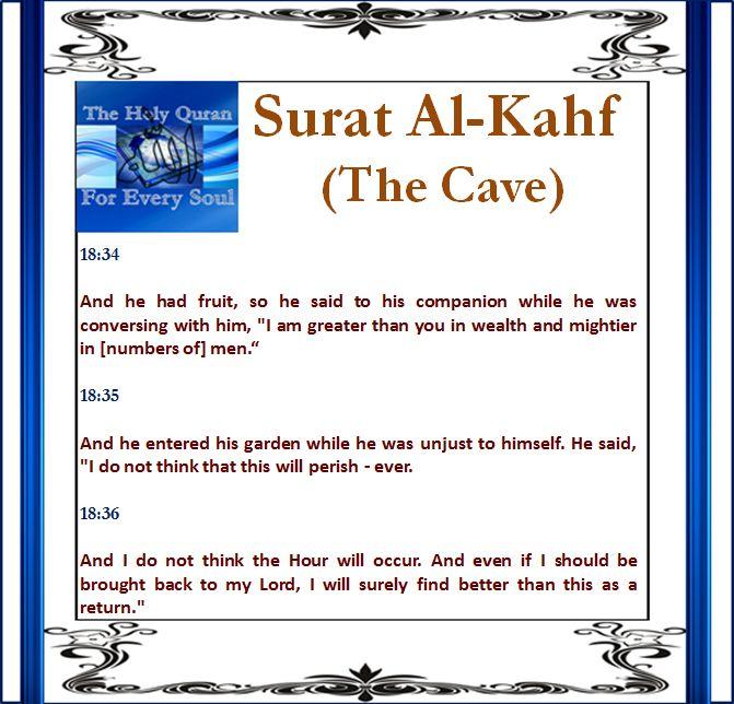 Surat Al-Kahf (The Cave) 18:34, 18:35, 18:36