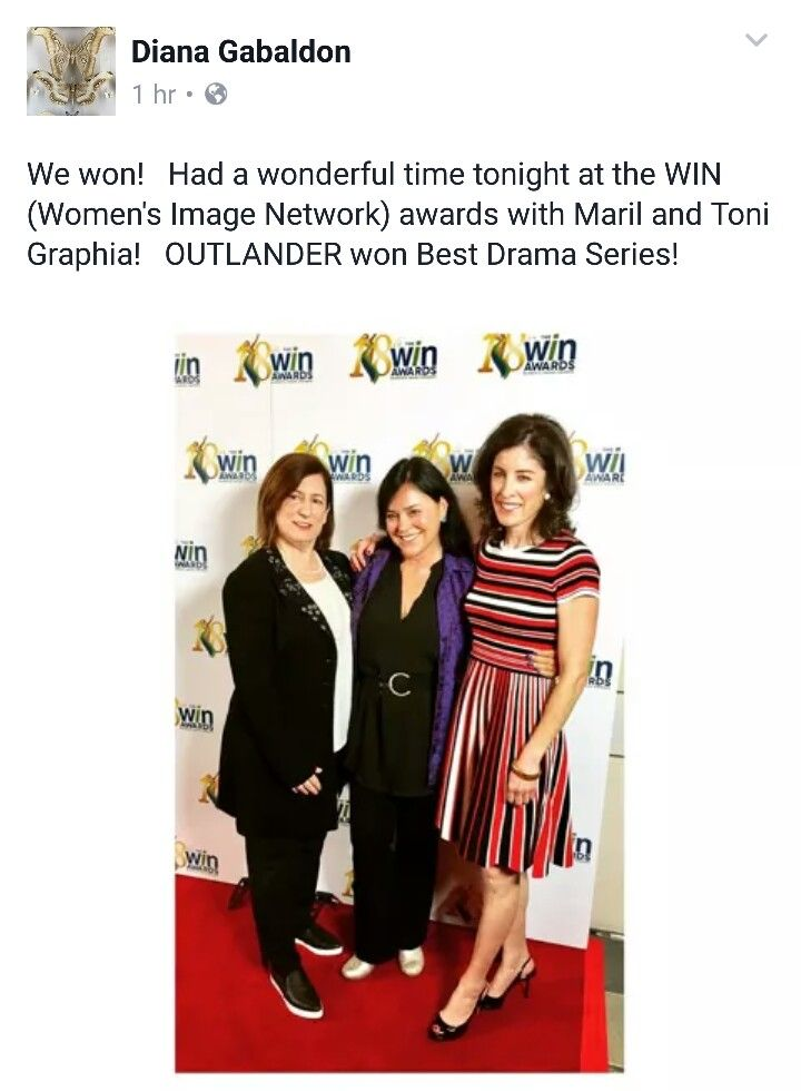 Woohoo, Outlander won the best Drama Series at the WIN 18 Awards - accepting the award is writer/Executive Producer Toni Graphia, Author of the Outlander novels Diana Gabaldon, and Executive Producer of Outlander Maril Davis - February 17th, 2017