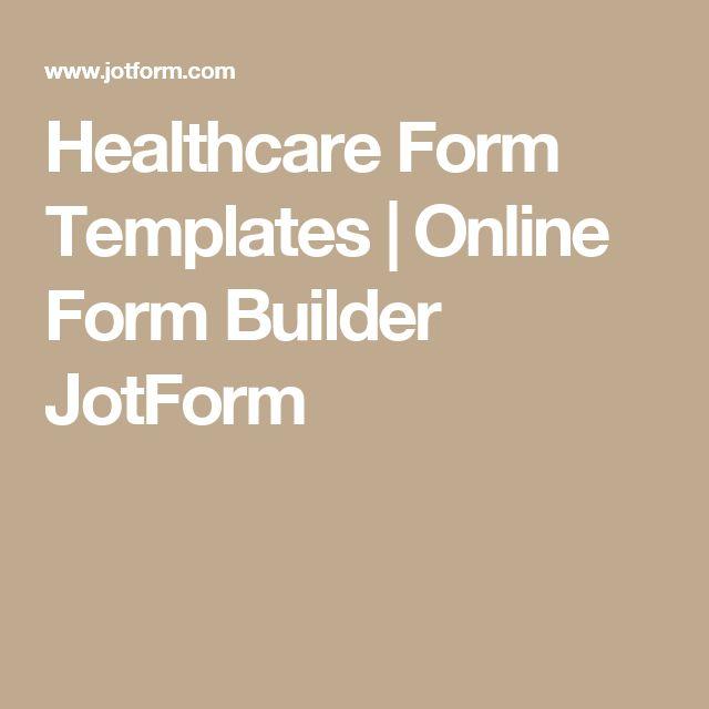 Healthcare Form Templates   Online Form Builder JotForm
