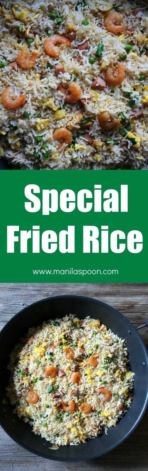 Quick, easy and delicious way to make your favorite take-away - Chinese Special Fried Rice. | Manilaspoon.com