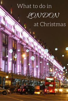 What to do in London at Christmas Time | The Girl On The Move