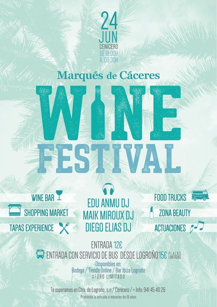 ¡¡¡ Un gran festival para comenzar el verano !!!! Wine Festival en Marqués de Cáceres !!!