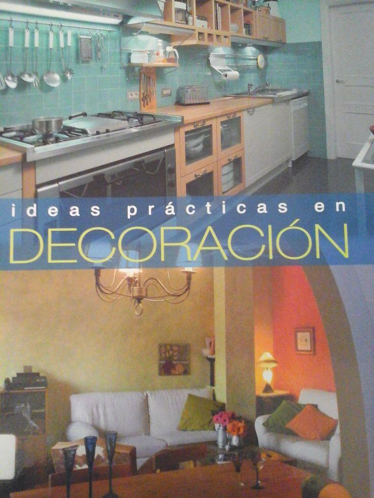 Ideas Prácticas En Decoración. 1ª ed. Lima Perú: Lexus, 2006. Disponible en la Biblioteca de Ingeniería y Ciencias Aplicadas. (Primer nivel EBLE)