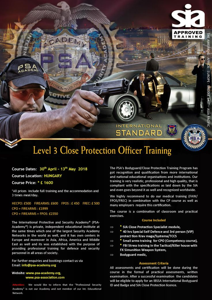 General information our next SIA Level 3 Close Protection Officer Course
