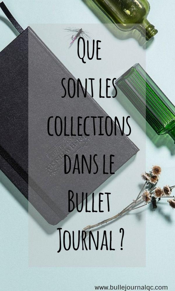 Que sont les collections dans le Bullet Journal? Vous avez commencé votre nouveau Bullet Journal, mais les collections vous sont encore inconnues. Voici un article pour vous éclairer!