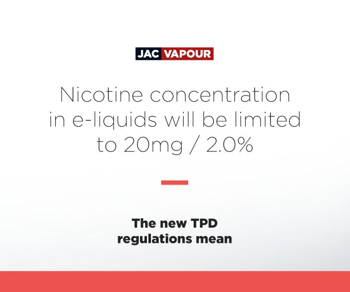New #TPD regulations will mean that nicotine concentration in #eliquids will be limited to 20mg / 2.0% #ecig #ecigs #vaping #regulations
