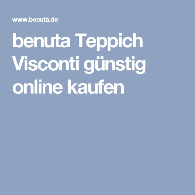 benuta Teppich Visconti günstig online kaufen