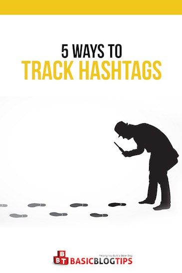 5 Extremely Useful Hashtag Tracking Methods For Online Business http://basicblogtips.com/hashtag-tracking.html