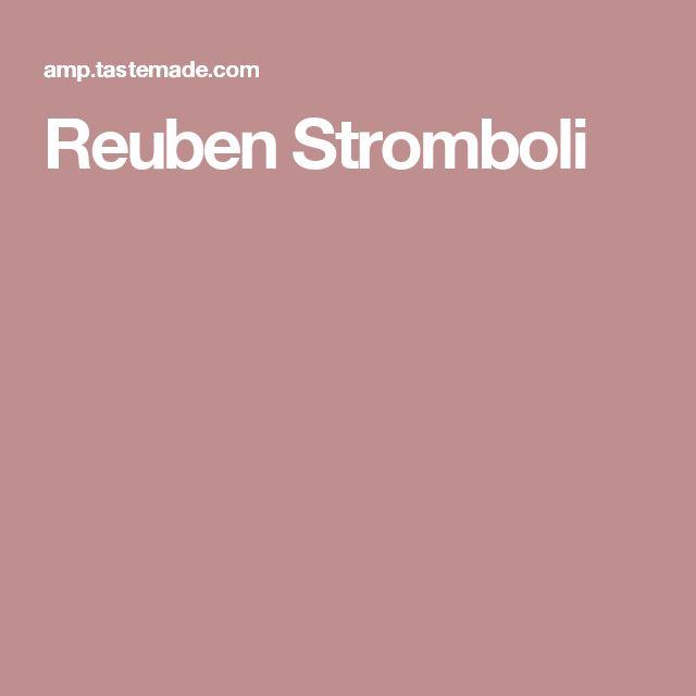 Reuben Stromboli