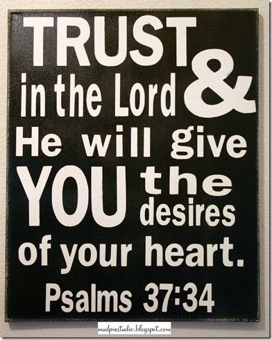 .: The Lord, Psalms 37 34, Remember This, Inspiration, Subway Art, Psalms 3734, Quote, Bible Verses, Favorite Ver