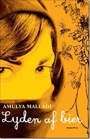 """""""Lyden af bier"""" af Amulya Malladi"""