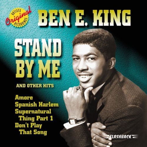 BEN E KING: Stand By Me