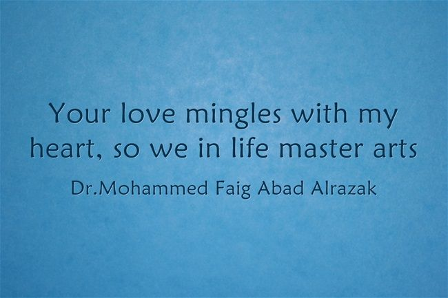 Your love mingles with my heart, so we in life master arts