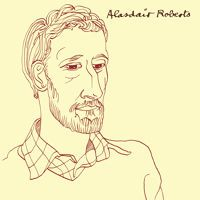 """Alasdair Roberts- """"In Dispraise Of Hunger"""" by Drag City on SoundCloud"""